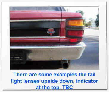 There are some examples the tail light lenses upside down, indicator at the top. TBC